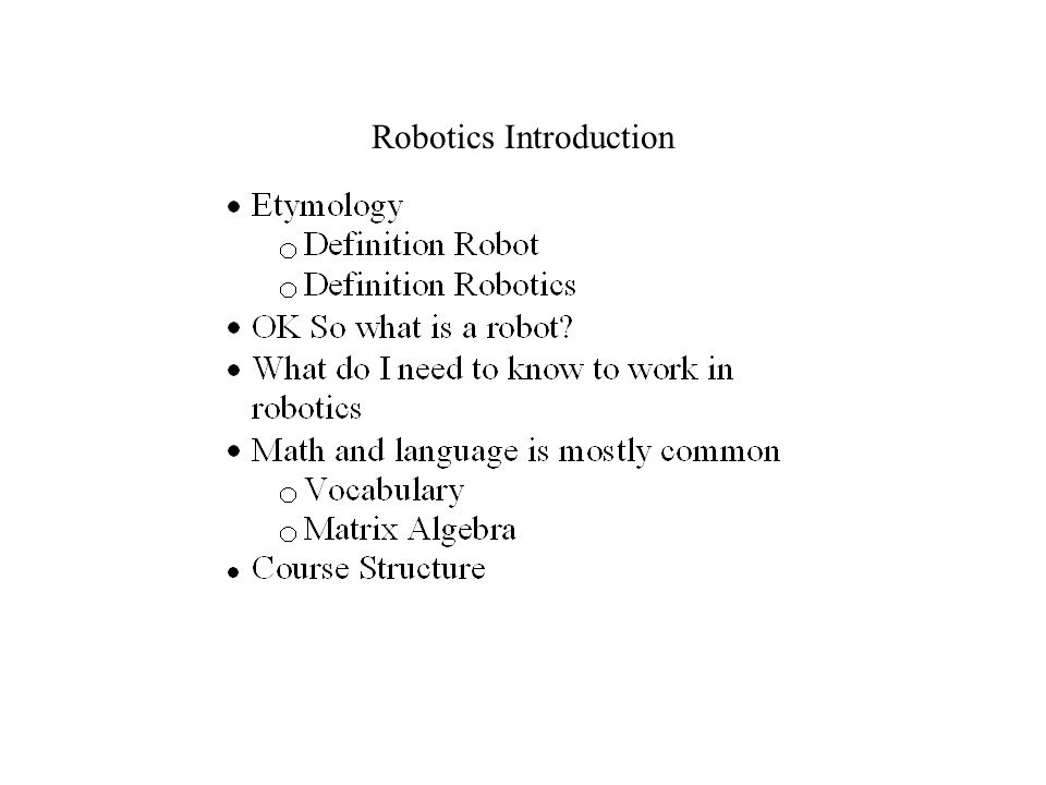 Robotics Introduction Etymology The Word Robot Has Its Root In The