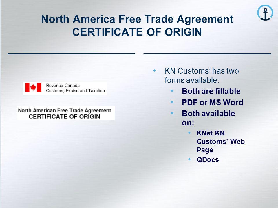 THE GLOBAL LOGISTICS NETWORK  NAFTA Certificate User's Walk