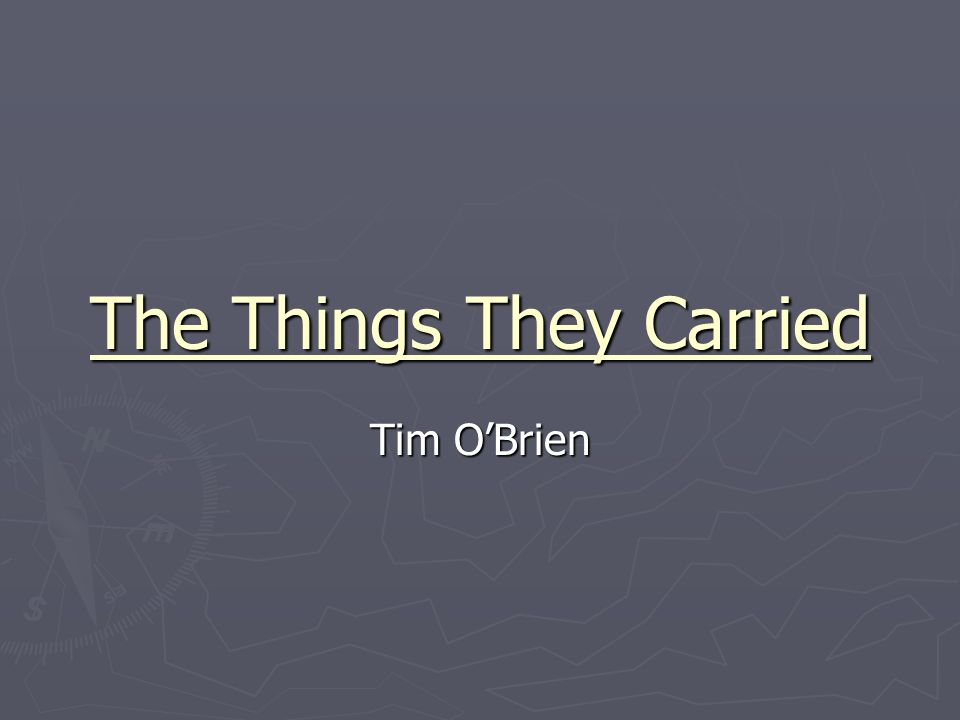 The Things They Carried Tim Obrien About The Author Born Oct 1