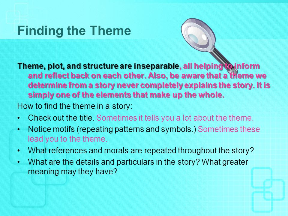 Theme How to find the Grail  What are theme and motif? The theme of
