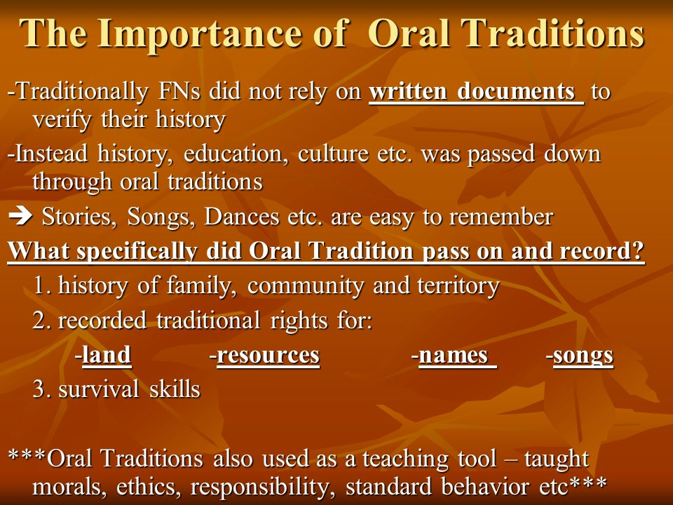 the importance of oral traditions in african Oral tradition offers the advantages of inducing open communication and verifiable first-hand knowledge of events from a historical reference point this practice allows languages to persist and permits practitioners of specialized traditions to show off their skills passing along lessons and ideas.