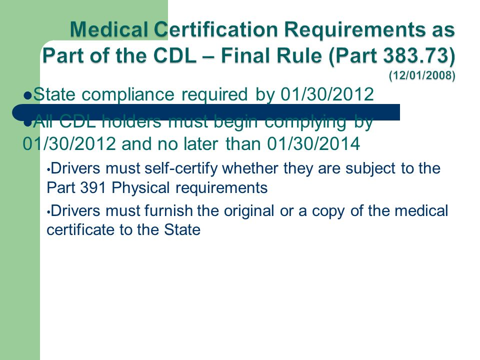 State Compliance Required By 01302012 All Cdl Holders Must Begin
