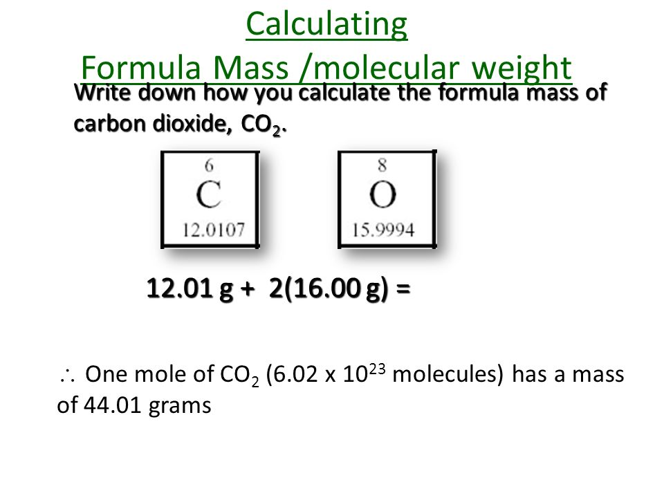Take your periodic table out what is atomic mass of carbon point calculating formula mass molecular weight write down how you calculate the formula mass of carbon urtaz Gallery