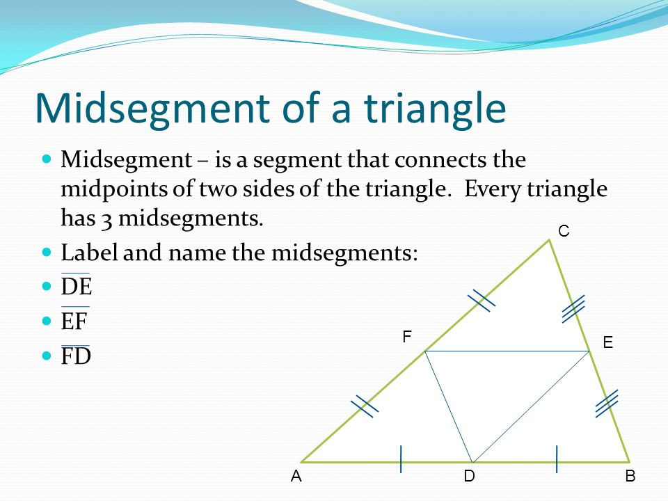 Triangle midsegments. Ppt download.