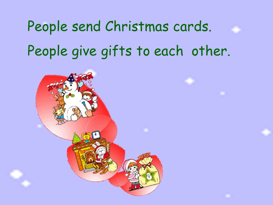Whats christmas the word christmas comes from the words 5 people send christmas cards people give gifts to each other m4hsunfo