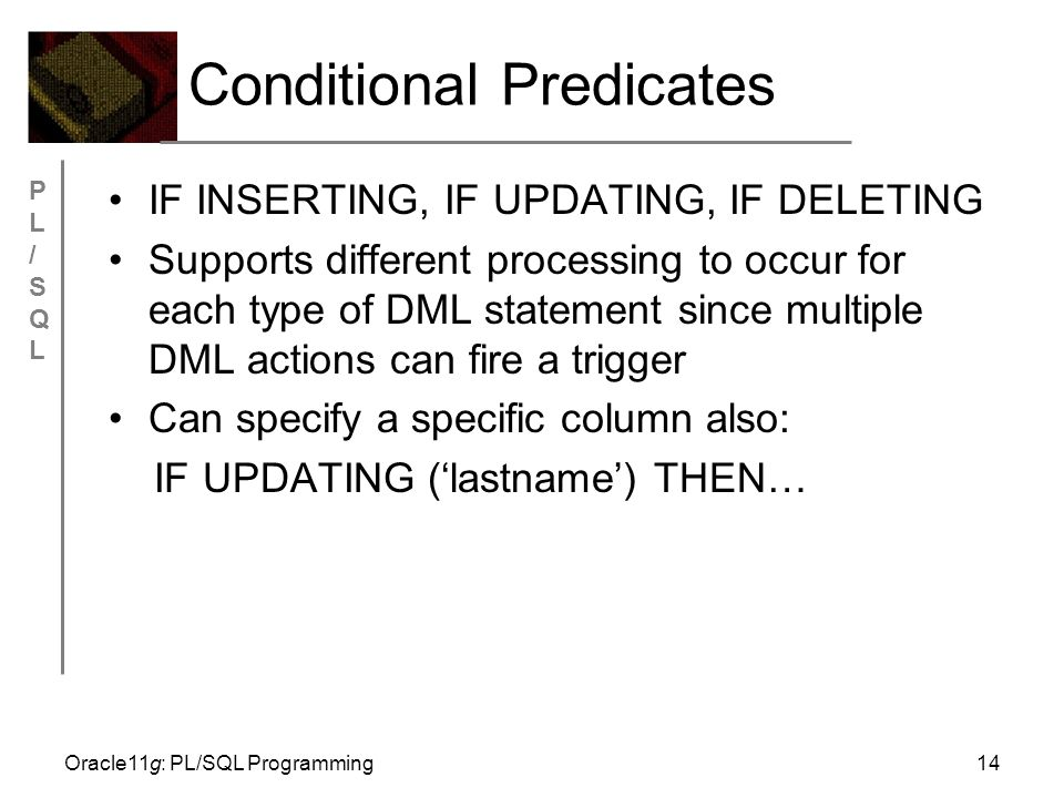 If inserting or updating then