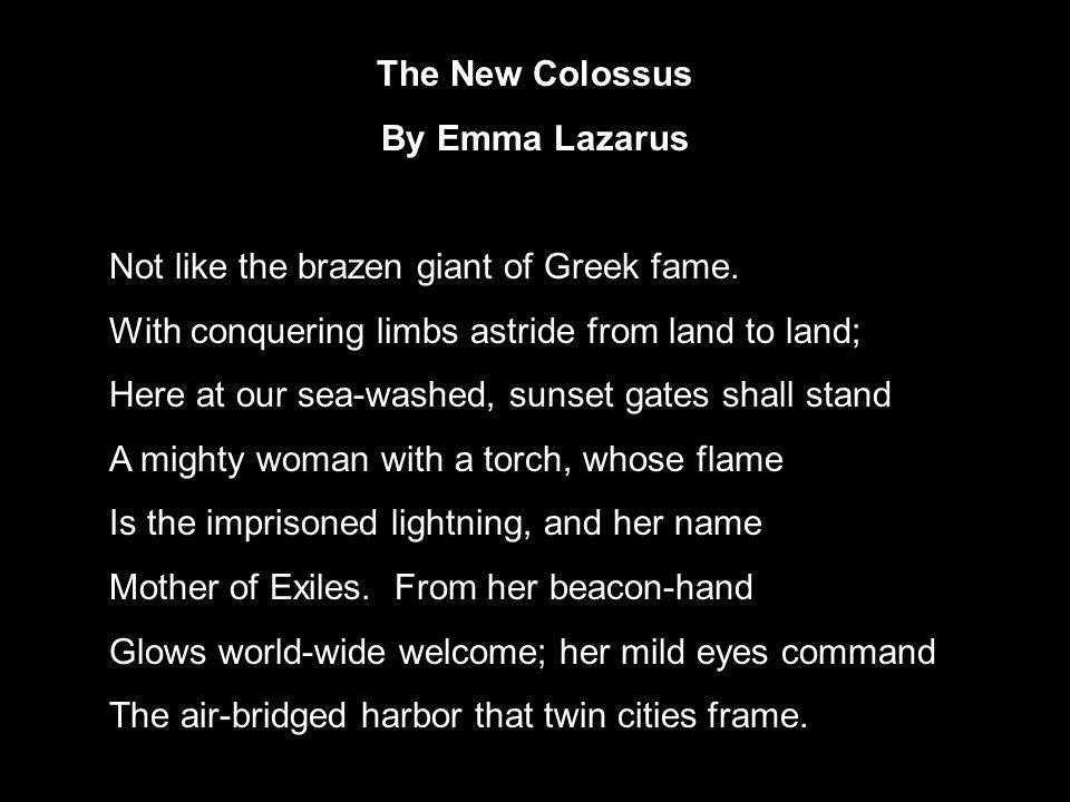 The Statue Of Liberty The New Colossus By Emma Lazarus Not