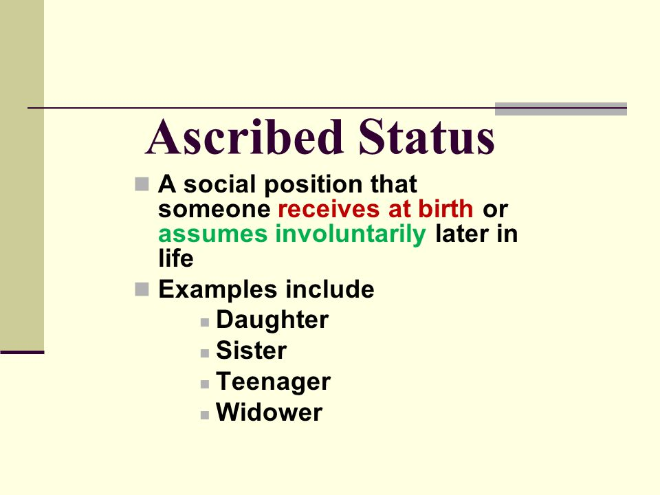 an example of an ascribed status is a