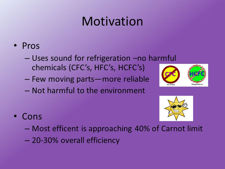thermoacoustic refrigeration by jackie branscomb 2 motivation