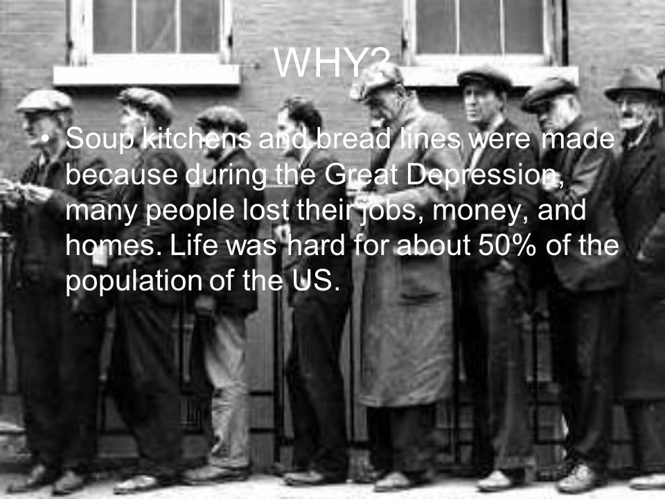 attractive Soup Lines During The Great Depression Part - 7: 5 WHY? Soup kitchens and bread lines were made because during the Great  Depression ...