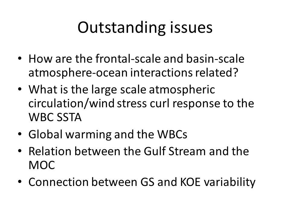 Role of the Gulf Stream and Kuroshio-Oyashio Systems in Large- Scale