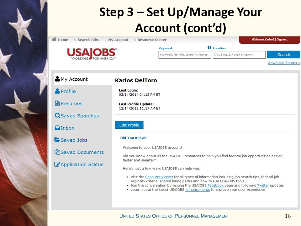 16 Step 3 – Set Up/Manage Your Account (cont'd)