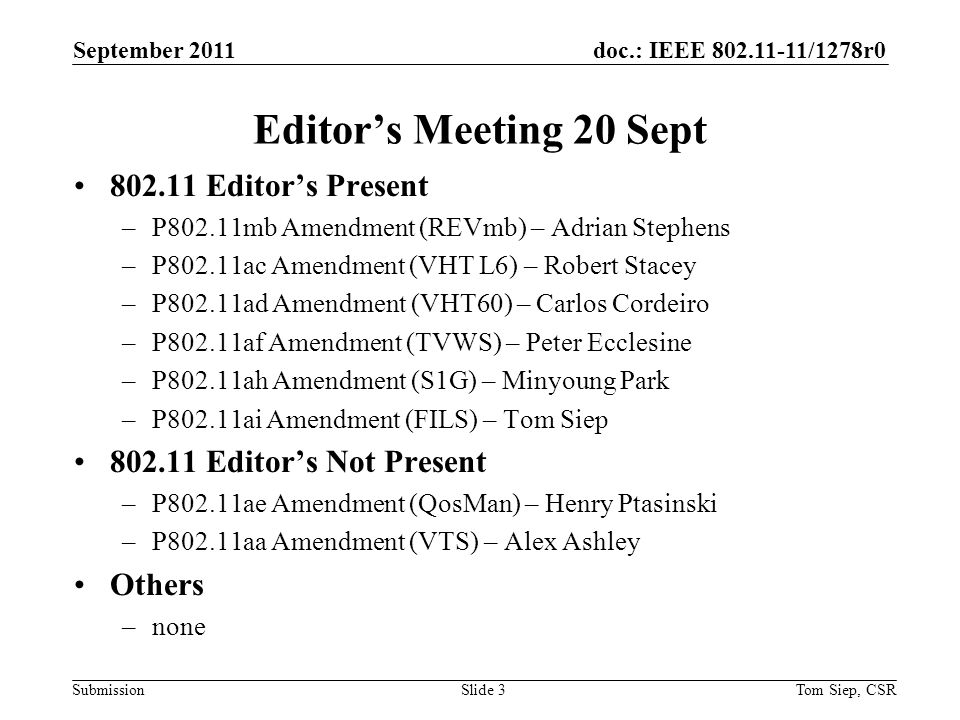 Doc Ieee 1278r0 Submission Month Year Tom Siep Csrslide 1