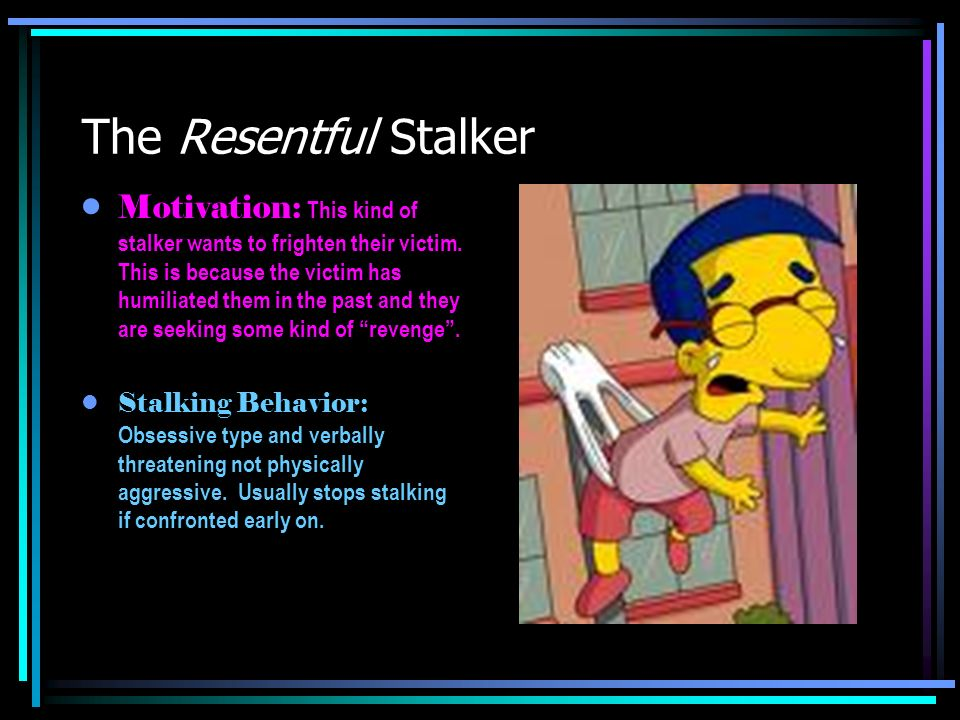Stalking behaviour