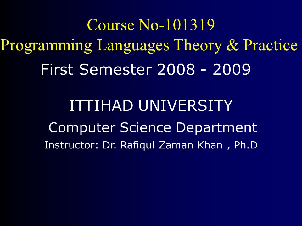 Computers and languages : theory and practice