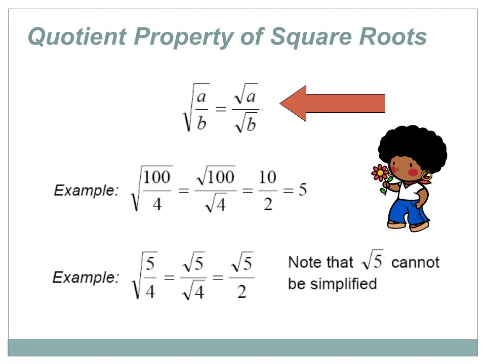 Lets Get Radical The Symbol For Square Root Called A Radical