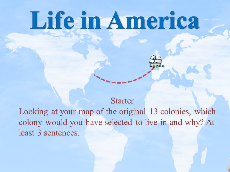 Starter Looking at your map of the original 13 colonies, which ...