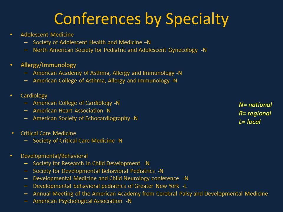 Meetings and Presentation Opportunities Rahul Panesar, MD Associate