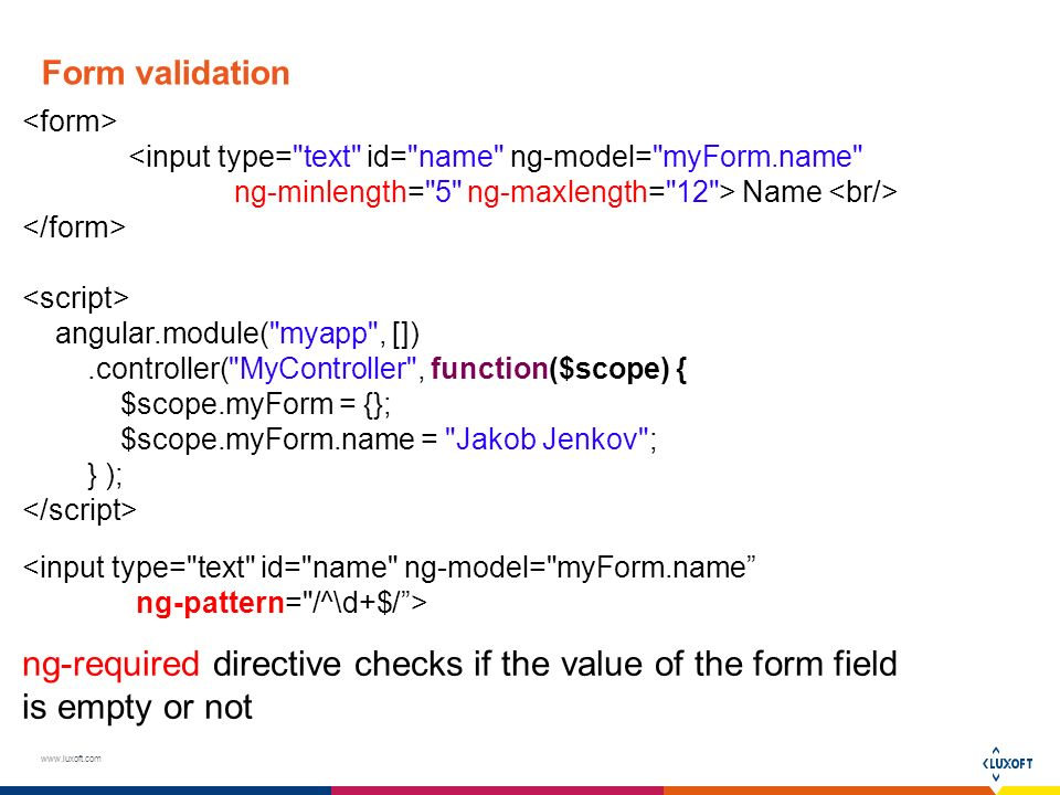 AngularJS Forms & validation  AngularJS form example <input type
