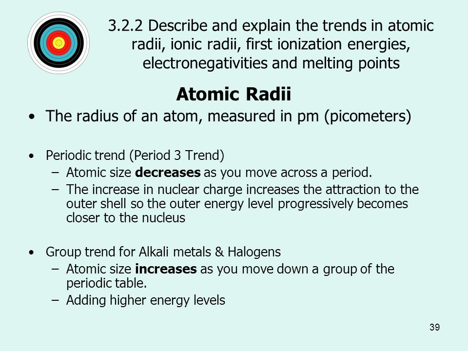 Describe the arrangement of elements in the periodic table in order describe and explain the trends in atomic radii ionic radii first ionization energies urtaz Choice Image