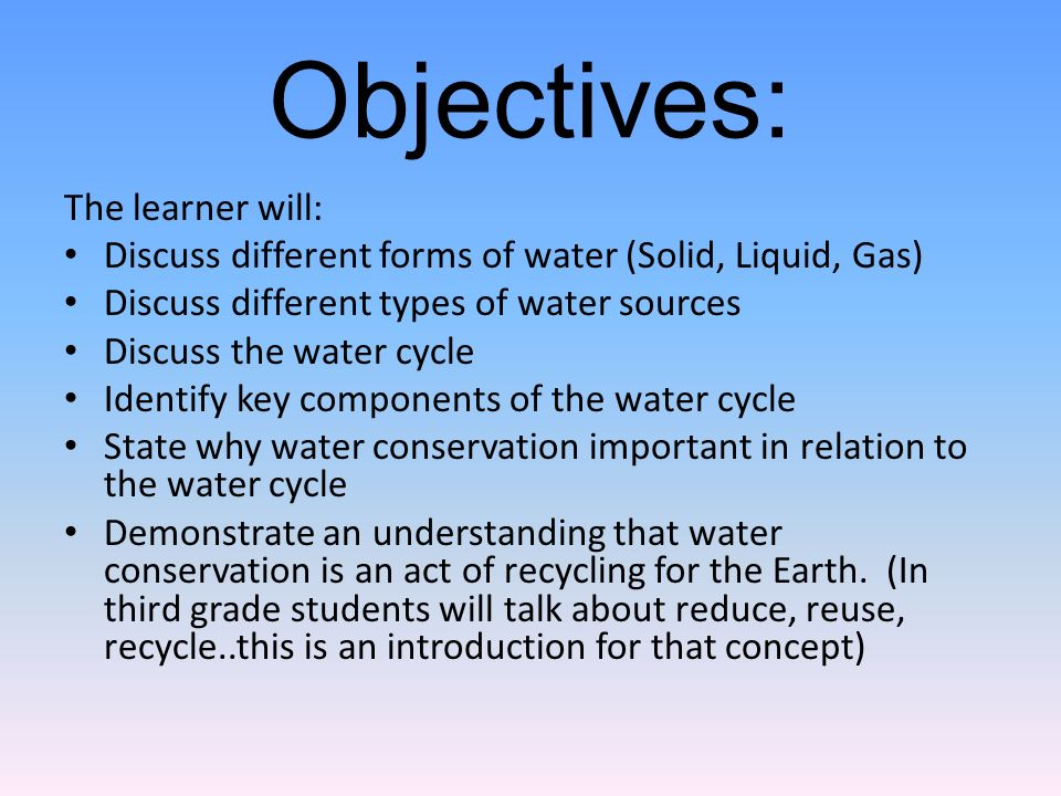 Water Lesson Plans Forms, Sources, and Movement  Grade Level: 2 nd