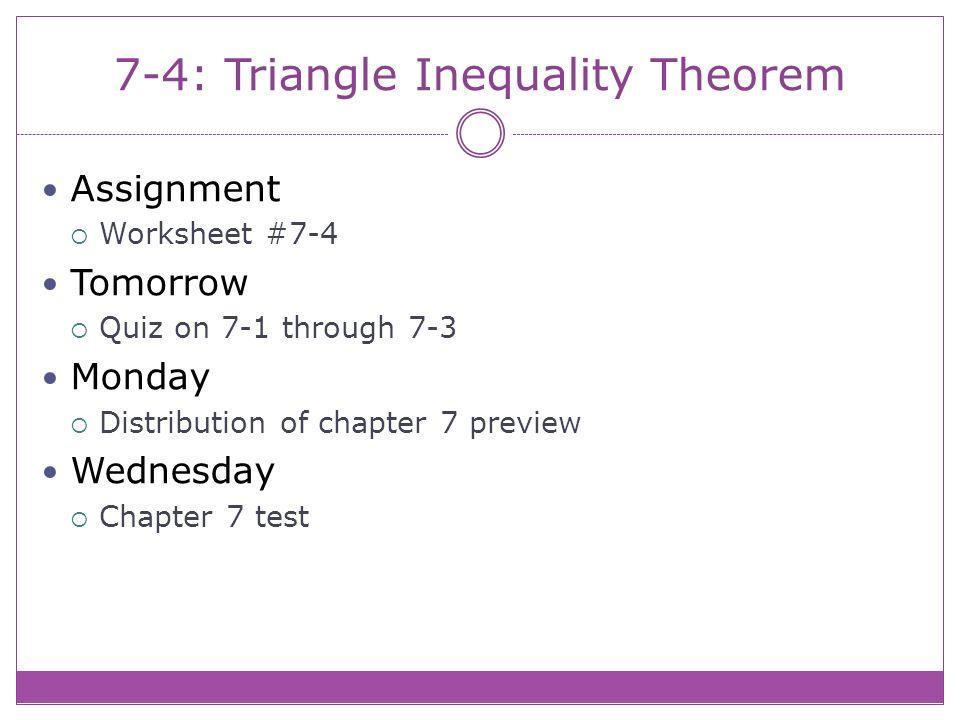 7 4 Triangle Inequality Theorem Theorem 7 9 Triangle Inequality