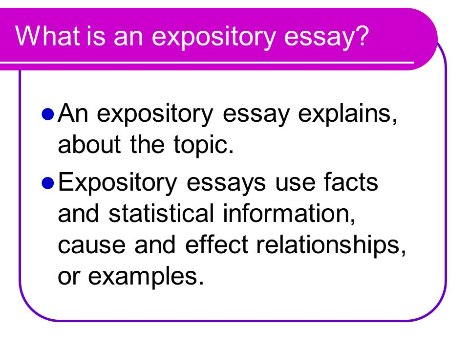 expository essay use of i In this lesson i outline what an expository essay is, how to organize an expository essay and give some examples of when it would be good to use this writing type this lesson was created for my.
