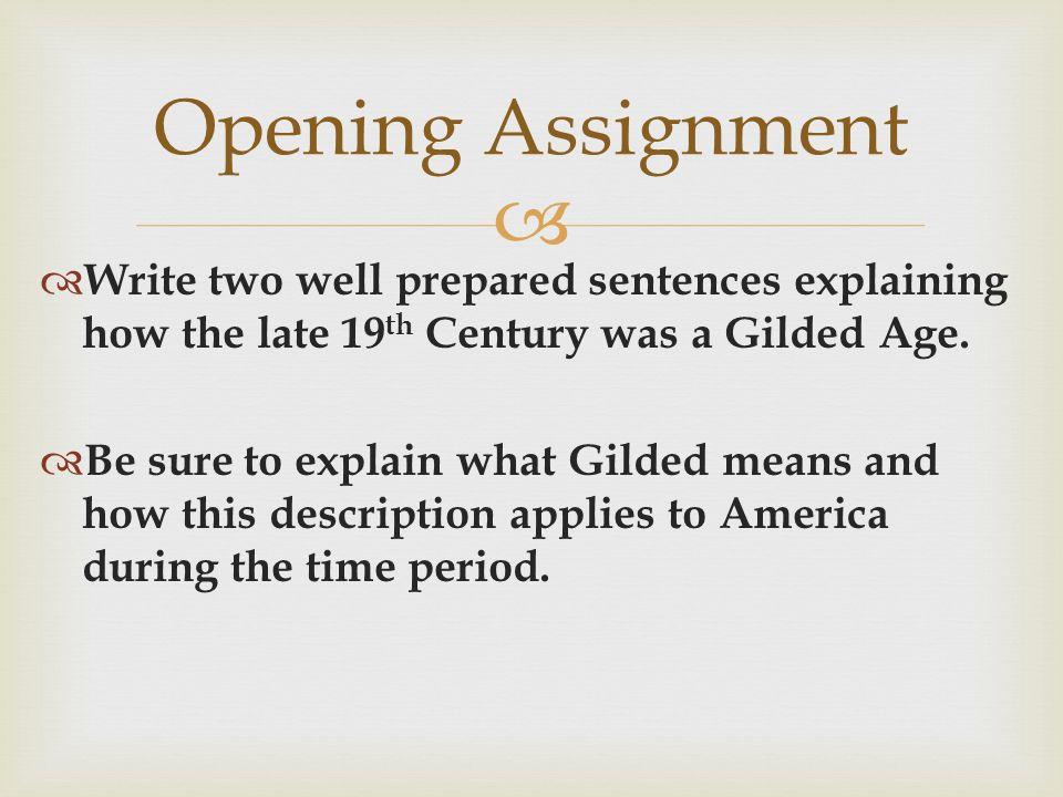 explain the gilded age
