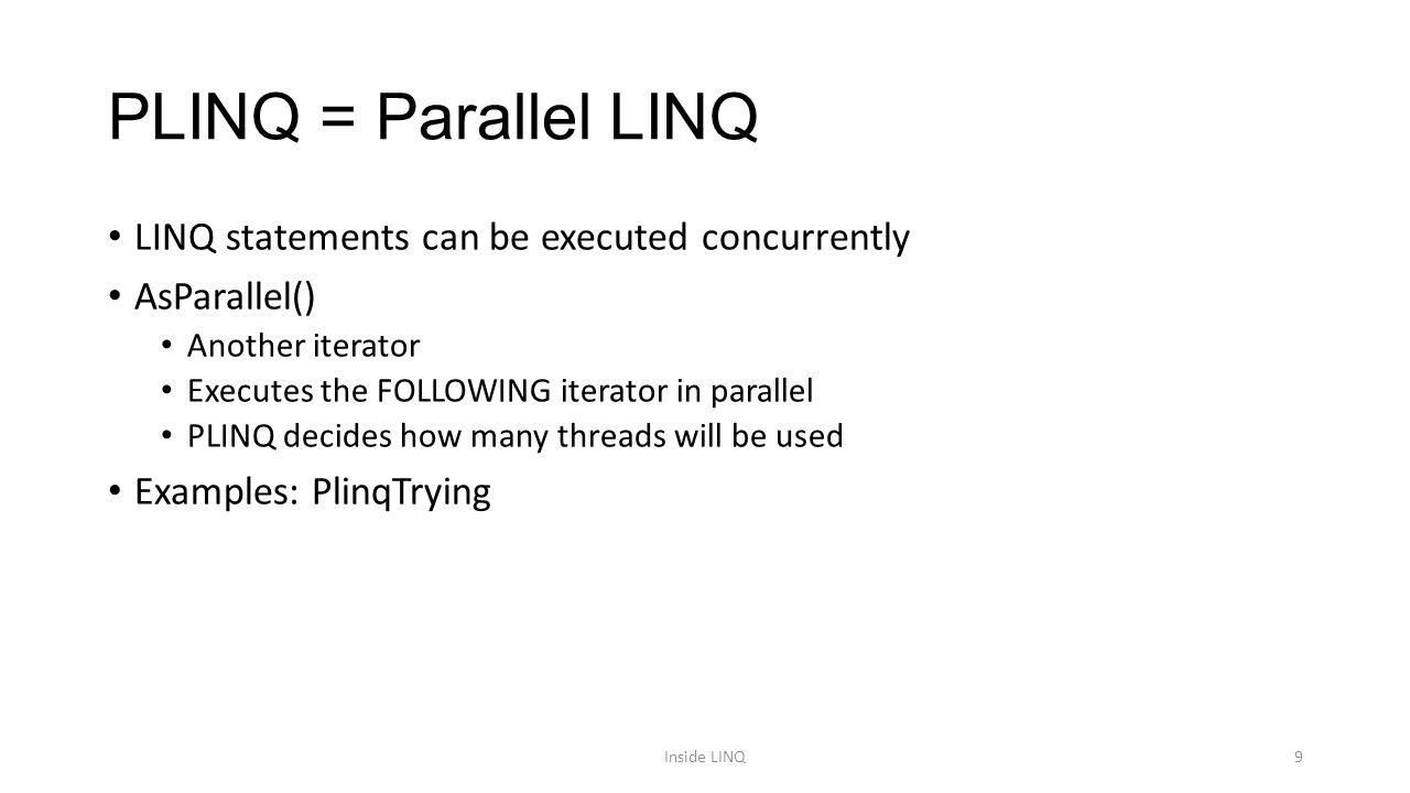 Inside Linq To Objects How Linq To Objects Work Inside Linq1 Ppt