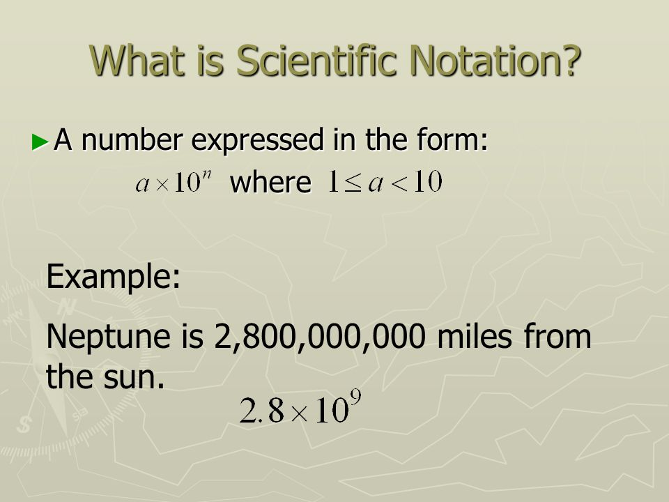 Scientific Notation Algebra Seminar Objectives Write Numbers In
