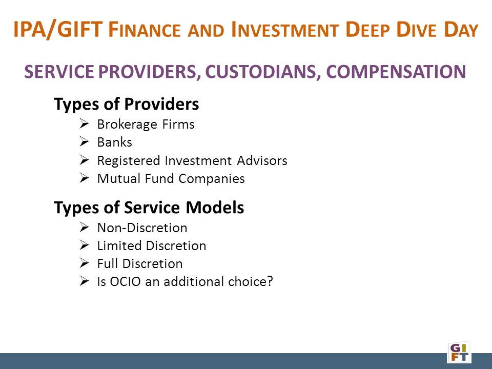 IPA/GIFT F INANCE AND I NVESTMENT D EEP D IVE D AY