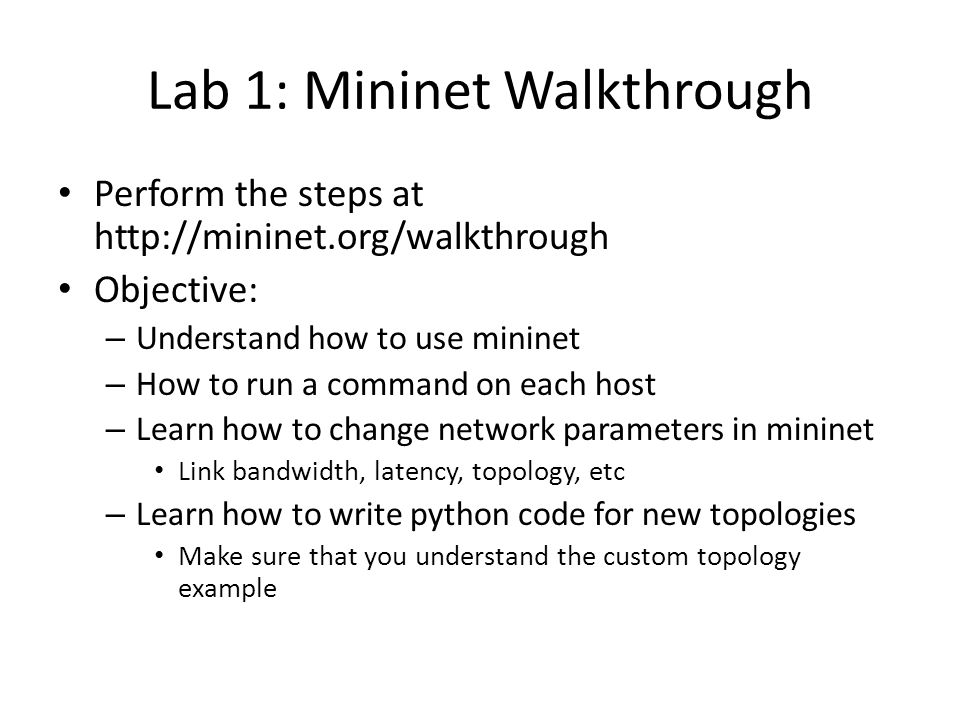 Mininet and Openflow Labs  Install Mininet (do not do this