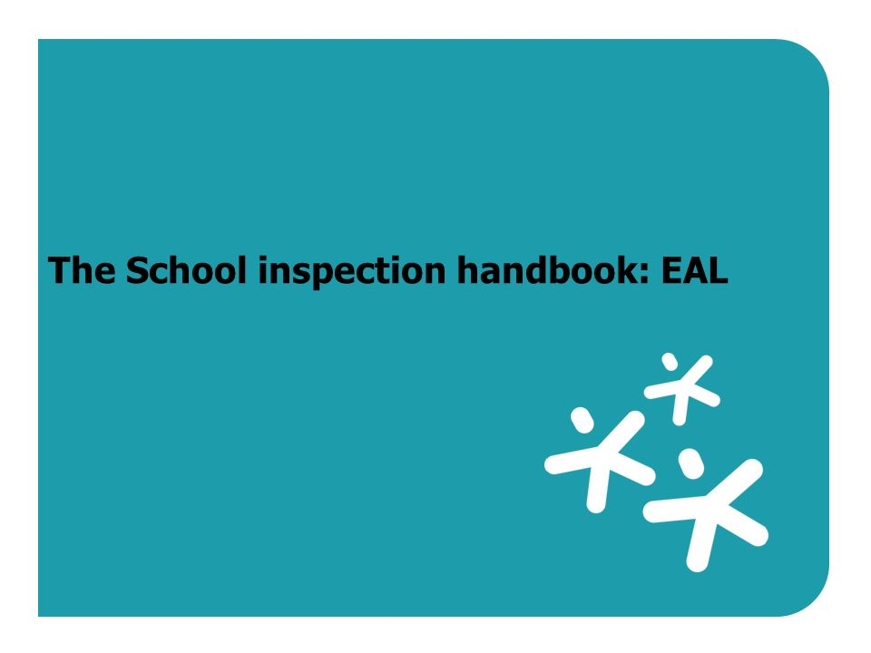 The Inspection Of Eal Under The Revised Framework Mark Sims Hmi