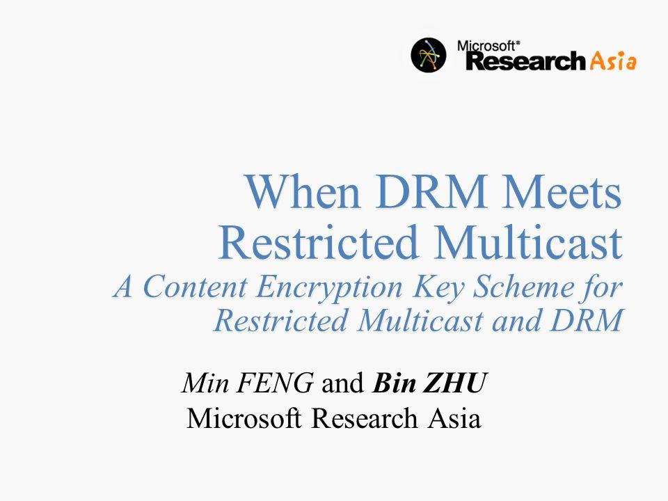 When DRM Meets Restricted Multicast A Content Encryption Key Scheme