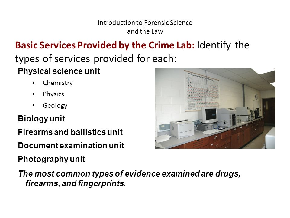 Introduction To Forensic Science And The Law Physical Science Unit Chemistry Physics Geology Biology Unit Firearms And Ballistics Unit Document Examination Ppt Download