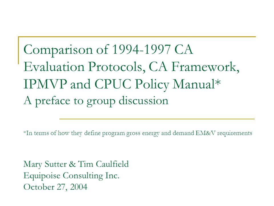 Comparison Of Ca Evaluation Protocols Ca Framework Ipmvp And Cpuc
