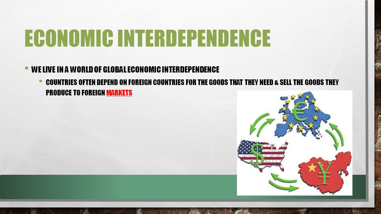what is economic interdependence