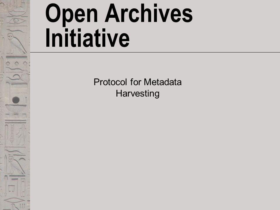 Open Archives Initiative Proto...