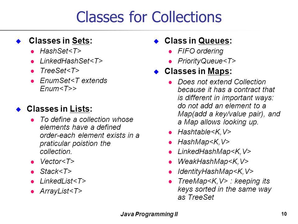 1 Java Programming II Collections  2 Java Programming II