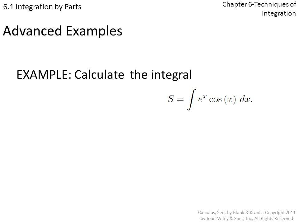 Chapter 6-Techniques of Integration Calculus, 2ed, by Blank