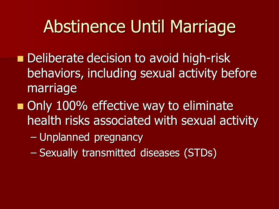 Benefits of sexual abstinence before marriage