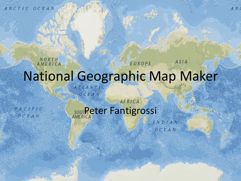 National Geographic Map Maker Peter Fantigrossi. Summery Map maker ...