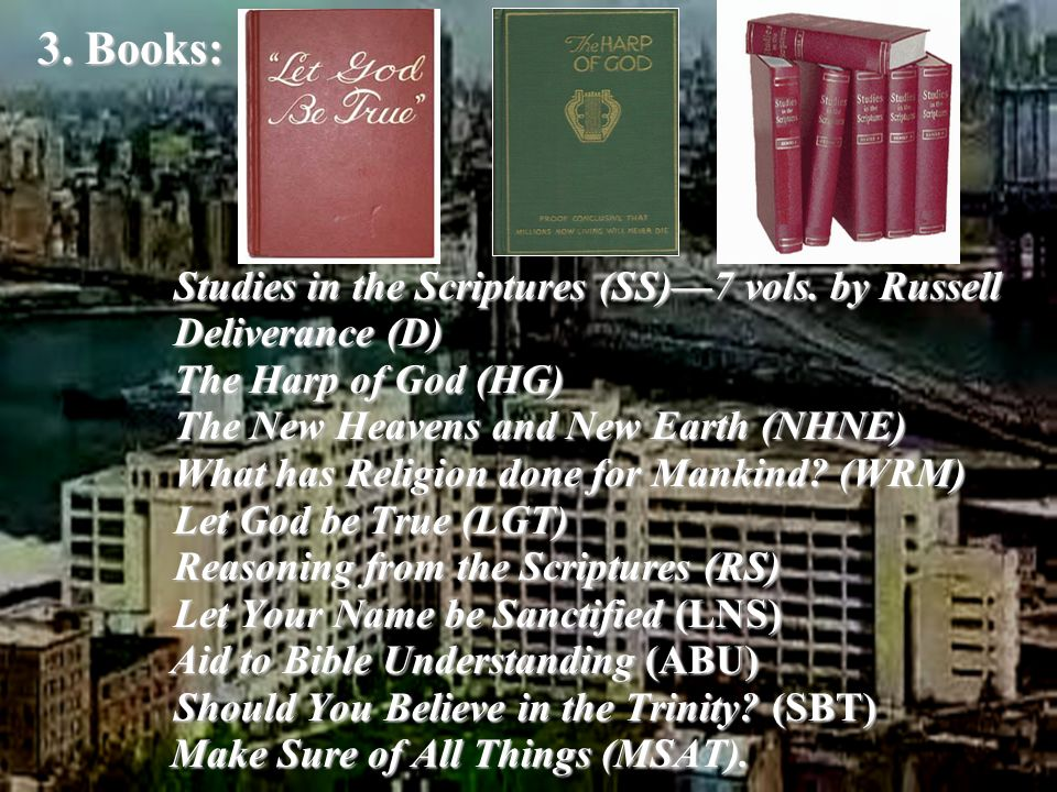 Jehovah's Witnesses: The Watchtower Society Copyright by