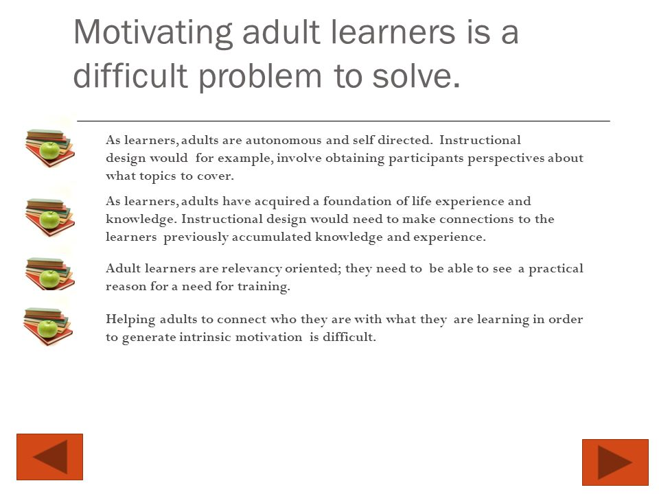 Motivating Adult Learners Why Is Understanding What Motivates Adult