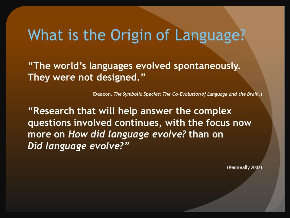 To Linguistics And Tesol Welcome Uniqueness Of Language Origins