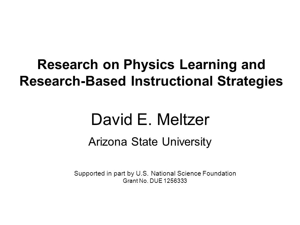 Research On Physics Learning And Research Based Instructional