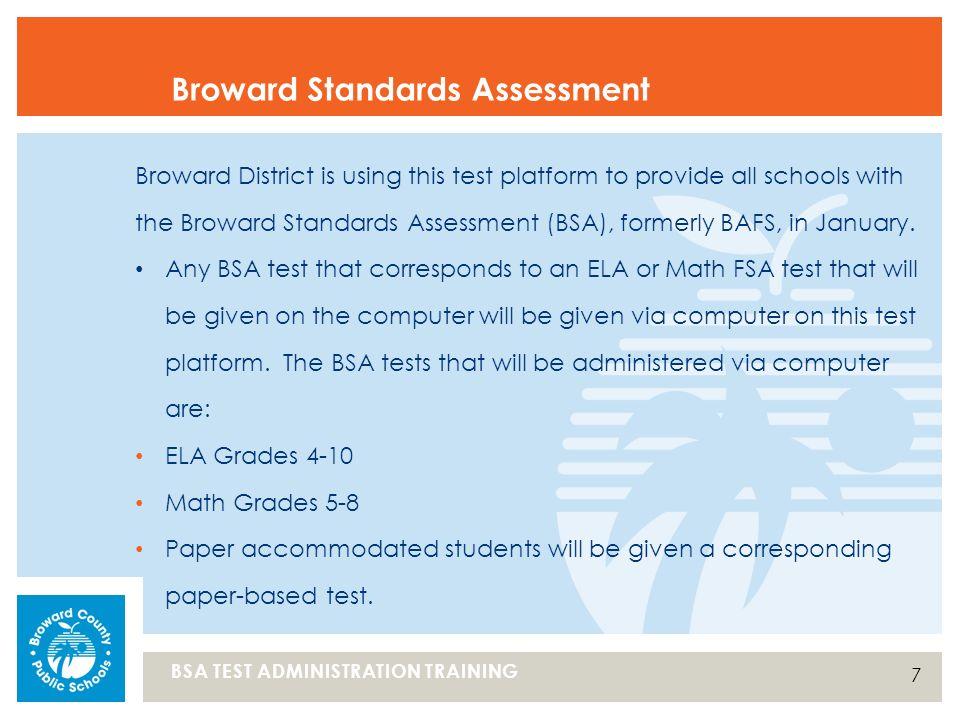 STUDENT ASSESSMENT & RESEARCH (SAR) BSA Test Administration