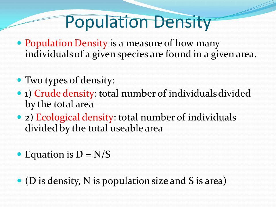crude density and ecological density