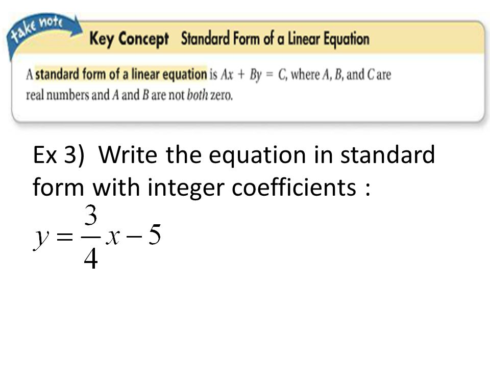 standard form with integer coefficients  Write An Equation Of A Line In Standard Form With Integer ...