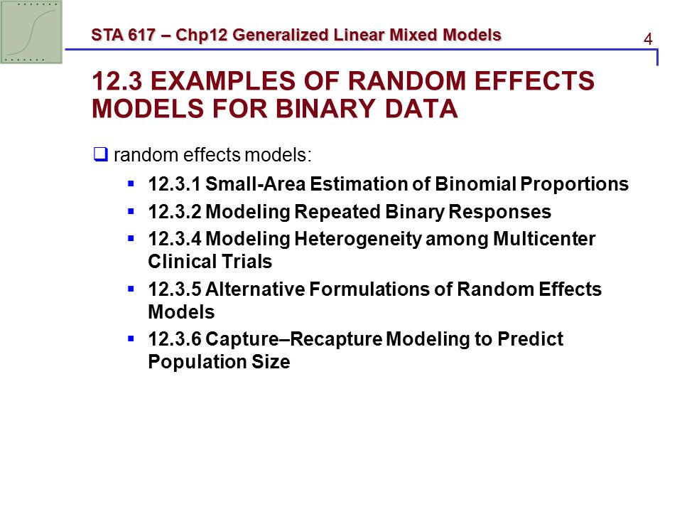 1 STA 617 – Chp12 Generalized Linear Mixed Models SAS for